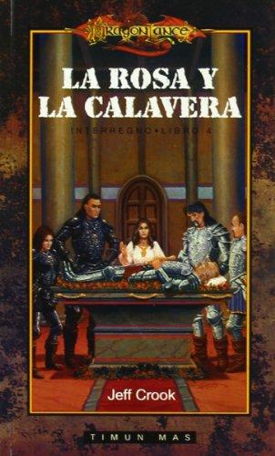 9788448032043: La Rosa y la calavera, vol. 4