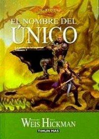 9788448032210: El Nombre del Único (Dragonlance)