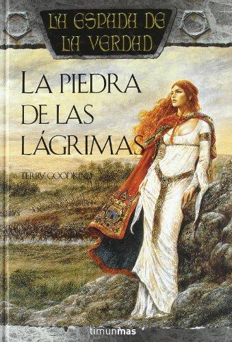 9788448032265: La piedra de las lagrimas / Stone of Tears (La espada de la verdad / The Sword of Truth) (Spanish Edition)