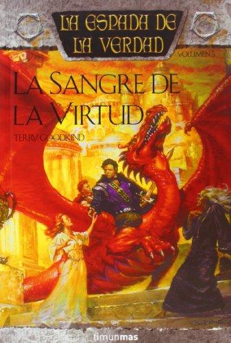 La sangre de la virtud / Blood of the Fold (Fantasia Epica) (Spanish Edition): Goodkind, Terry