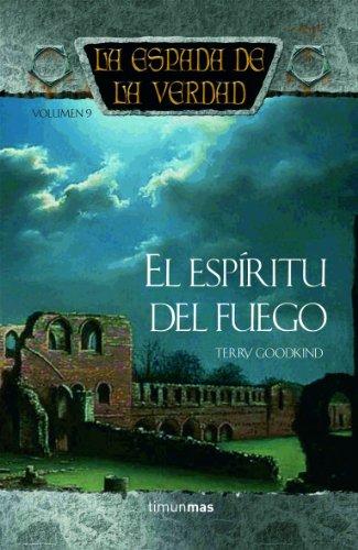 9788448032326: El espíritu del fuego / Chainfire (La Espada De La Verdad) (Spanish Edition)