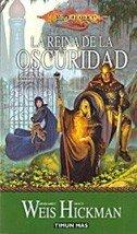9788448032623: La Reina de la Oscuridad (Dragonlance)