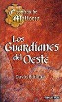 9788448032937: Los guardianos del Oeste (Fantasía Épica)