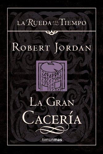 La gran cacería (La Rueda del Tiempo 3) (8448034503) by ROBERT JORDAN