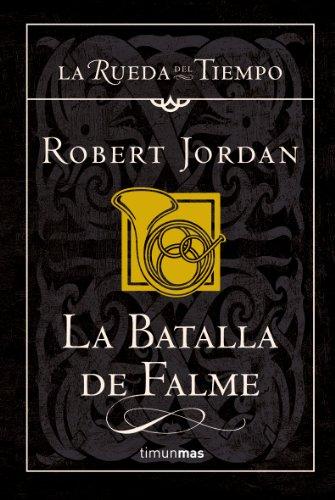 9788448034511: La batalla de Falme (La Rueda del Tiempo)