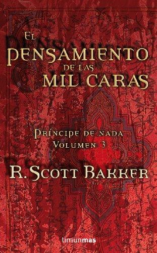 9788448035839: EL PENSAMIENTO DE LAS MIL CARAS (PRINCIPE DE NADA 03) FANTASIA EPICA