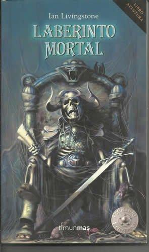 Laberinto mortal (Timun mas Libro aventura) (Spanish Edition) (9788448036065) by Steve Jackson