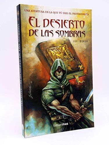 9788448036409: El desierto de las sombras (Timun Mas Libro Aventura) (Spanish Edition)