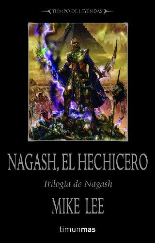 9788448036836: Nagash, el hechicero: Losmuertos volverán del más allá. (Warhammer)