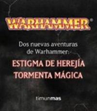 9788448036966: PACK WARHAMMER: ESTIGMA DE HEREJIA / TORMENTA MAGICA WARHAMMER