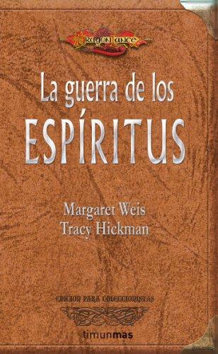 9788448036973: LA GUERRA DE LOS ESPIRITUS (COLECCIONISTAS) DRAGONLANCE