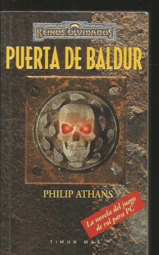 Puerta de Baldur (Spanish Edition) (8448037227) by Philip Athans