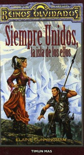 9788448037253: Siempre unidos, la isla de los elfos (No Reinos Olvidados)