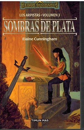 Sombras de plata (Reinos Olvidados) (Spanish Edition) (8448037308) by Cunningham, Elaine