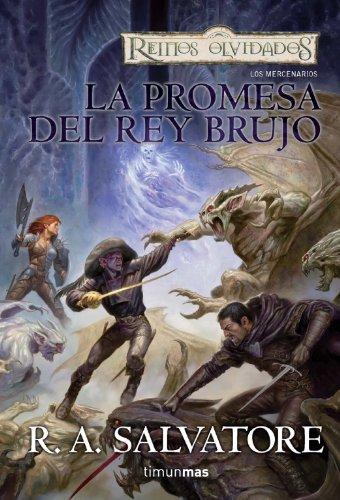 9788448037727: La promesa del Rey Brujo (Los Mercenarios)