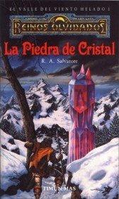 9788448037857: LA PIEDRA DE CRISTAL (EL ELFO OSCURO-EL VALLE DEL VIENTO HELADO 01) REINOS OLVIDADOS