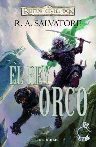 9788448037949: El rey Orco (Reinos Olvidados)