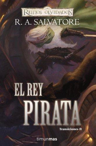 9788448037956: Reinos olvidados. El rey pirata