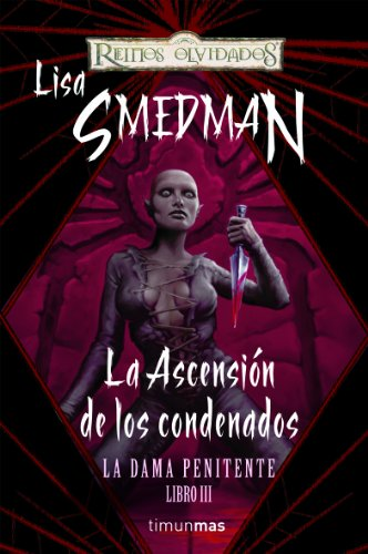La ascencion de los condenados (8448038320) by Lisa Smedman