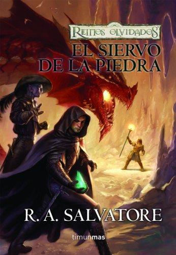 9788448038540: EL SIERVO DE LA PIEDRA (LOS MERCENARIOS 01) REINOS OLVIDADOS