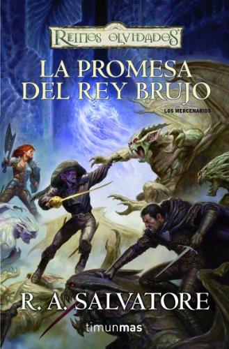9788448038557: LA PROMESA DEL REY BRUJO BOLSILLO (LOS MERCENARIOS 02) REINOS OLVIDADOS