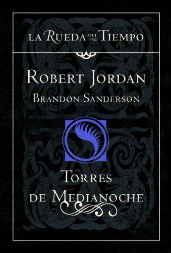 TORRES MEDIANOCHE RUEDA-TIE 19 (844803869X) by ROBERT JORDAN