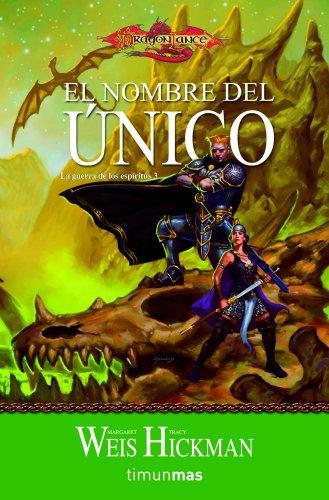 9788448038885: El nombre del único: La guerra de los espíritus 3 (Dragonlance)