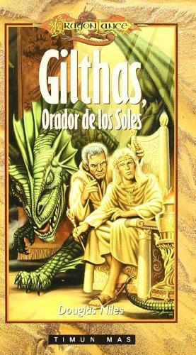 Gilthas, Orador de Los Soles (Dragonlance Heroes) (Spanish Edition) (8448039289) by Douglas Niles