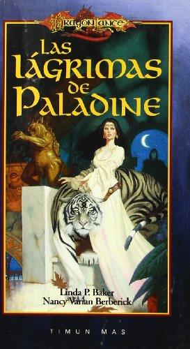 9788448039332: Lagrimas de paladine, las (Dragonlance)