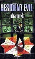 9788448039554: Inframundo (Resident Evil)
