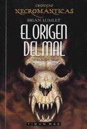 EL ORIGEN DEL MAL (CRONICAS NECROMANTICAS VOL: BRIAN LUMLEY