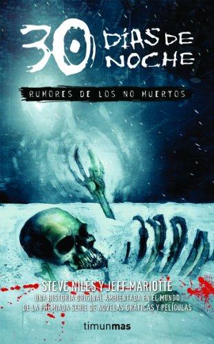 9788448040291: RUMORES DE LOS NO MUERTOS (30 DIAS DE NOCHE 01) TERROR