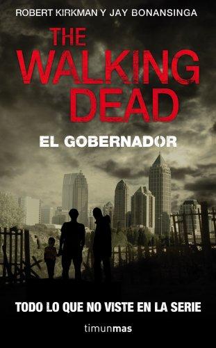 9788448040338: The Walking Dead: El Gobernador (Terror)