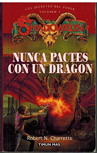 9788448043520: Nunca Pactes Con Un Dragon (Spanish Edition)
