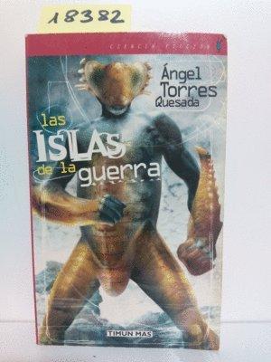 9788448043582: Islas de la Guerra, las - trilogia islas del infierno 3 -