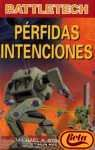 9788448043629: Perfidas intenciones (Timun mas Ciencia ficcion)