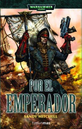 9788448044121: Por el Emperador (Ciaphas Cain, héroe del Imperio)