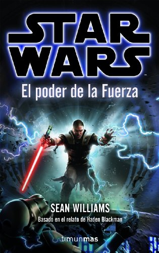El Poder de la Fuerza (8448044312) by Sean Williams