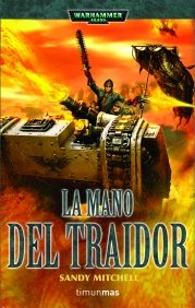9788448044459: La mano del traidor Nº3/3 (WH40K CIAPHAS CAIN. HÉROE DEL IMPERIO)