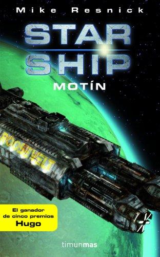 9788448044596: STARSHIP: MOTIN (STARSHIP 01) CIENCIA FICCION