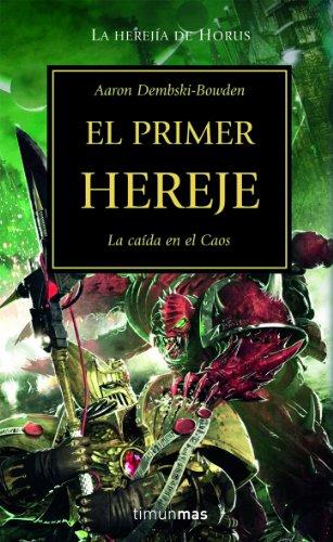 9788448044688: EL PRIMER HEREJE (LA HEREJIA DE HORUS 14) WARHAMMER 40000