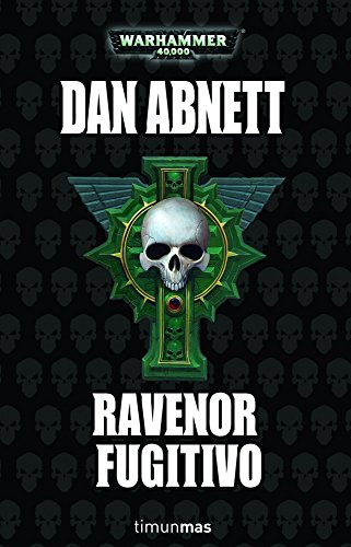 Ravenor fugitivo (9788448044770) by Dan Abnett