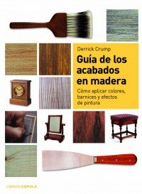 9788448046989: Guía de los acabados en madera (HOGAR)