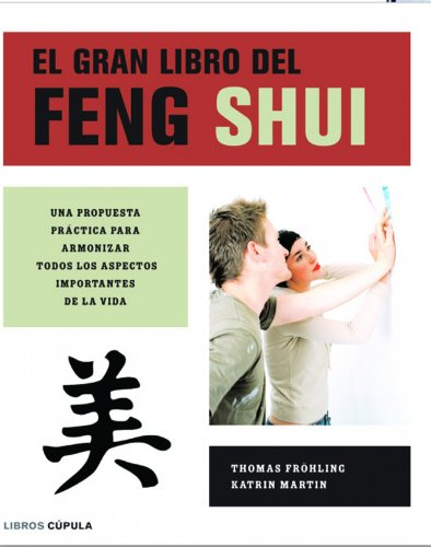 Gran Libro Del Feng Shui (cartone) - Frohling Thomas / Mart - FROHLING THOMAS / MARTIN KATRIN