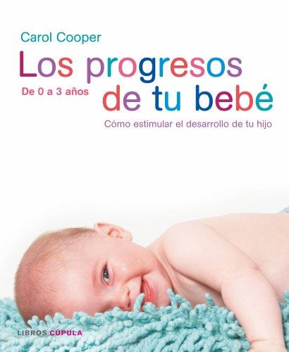 9788448047382: Los Progresos De Tu Bebe