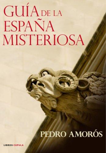 9788448047412: Guía de la España misteriosa (Esoterismo)