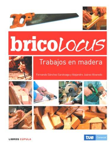 9788448047658: Bricolocus. Trabajos en madera (HOGAR)