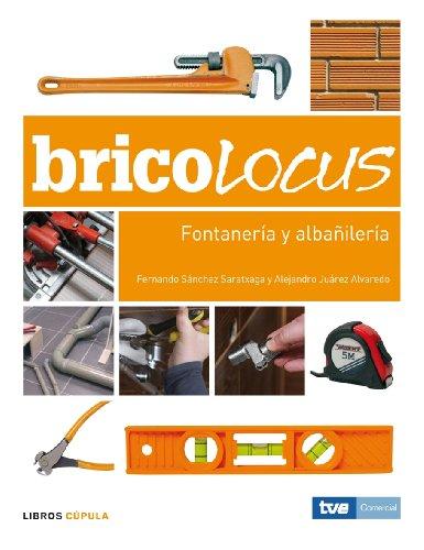 9788448047689: Bricolocus. Fontanería y albañilería (HOGAR)