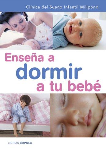 9788448047733: Enseña a dormir a tu bebé + CD (Padres e hijos)