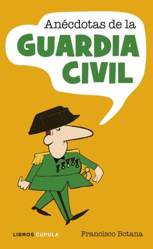 9788448048815: Anécdotas de la Guardia Civil (Humor)